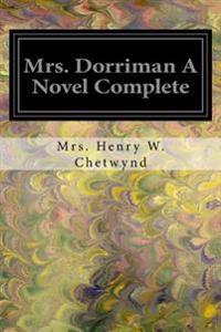 Mrs. Dorriman a Novel Complete