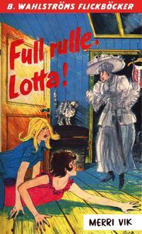 Lotta 34 - Full rulle, Lotta!