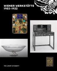 Wiener Werkstätte, 1903-1932: The Luxury of Beauty