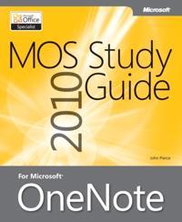 MOS 2010 Study Guide for Microsoft OneNote Exam