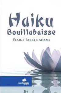 Haiku Bouillabaisse
