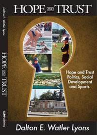 Hope and Trust: Politics, Social Development and Sports