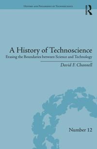 History of Technoscience