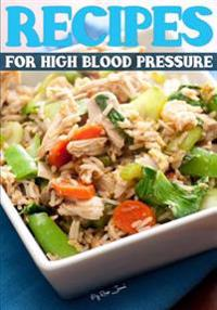 Recipes for High Blood Pressure: Blank Recipe Cookbook, 7 X 10, 100 Blank Recipe Pages