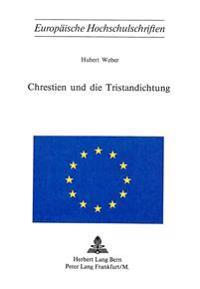 Chrestien Und Die Tristandichtung