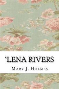 'Lena Rivers