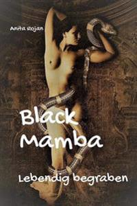 Black Mamba - Lebendig Begraben