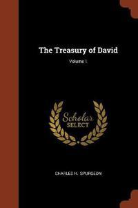 The Treasury of David; Volume 1