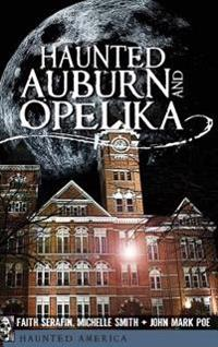 Haunted Auburn and Opelika