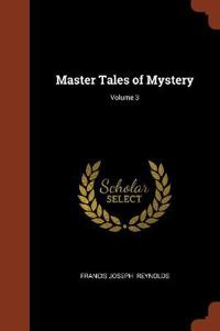 Master Tales of Mystery; Volume 3