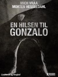 En hilsen til Gonzalo