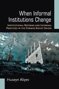 When Informal Institutions Change