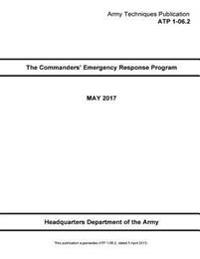Army Techniques Publication Atp 1-06.2 the Commanders' Emergency Response Program May 2017