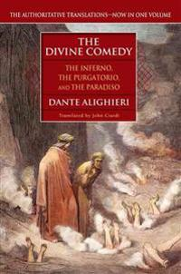The Divine Comedy: The Inferno, the Purgatorio, the Paradiso