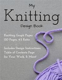 Knitting Design Graph Paper Book 4: 5 Ratio 120 Pages