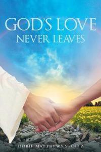 God's Love Never Leaves