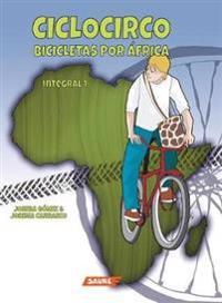 Ciclocirco. Bicicletas Por Africa
