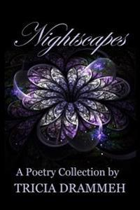 Nightscapes: A Poetry Collection