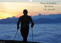 Trail Running De L'envie a La Passion 2018