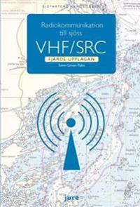 Radiokommunikation till sjöss - VHF/SRC