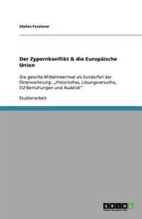 Der Zypernkonflikt & Die Europaische Union