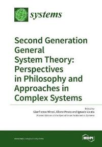 Second Generation General System Theory