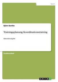 Trainingsplanung Koordinationstraining
