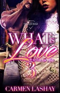 What Is Love 3: A D-Town Love Affair