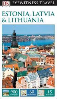 DK Eyewitness Travel Guide Estonia, LatviaLithuania