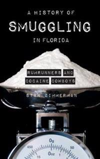 A History of Smuggling in Florida: Rum Runners and Cocaine Cowboys