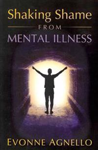 Shaking Shame from Mental Illness