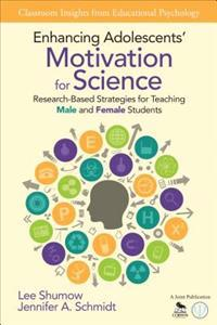 Enhancing Adolescents' Motivation for Science