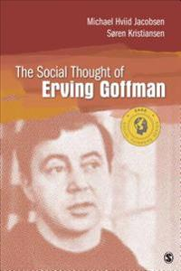 Social Thought of Erving Goffman