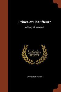Prince or Chauffeur?: A Story of Newport