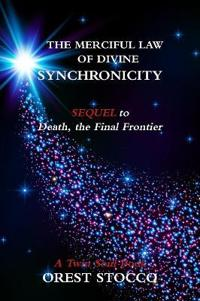 The Merciful Law of Divine Synchronicity