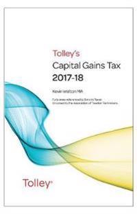 Tolley's Capital Gains Tax 2017-18 Main Annual