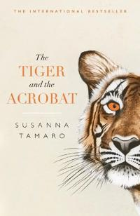 The Tiger and the Acrobat