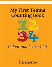 My First Temne Counting Book: Colour and Learn 1 2 3