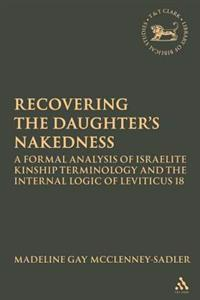 Re-covering the Daughter's Nakedness