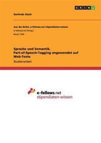 Sprache Und Semantik. Part-Of-Speech-Tagging Angewendet Auf Web-Texte