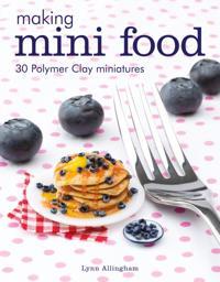 Making Mini Food