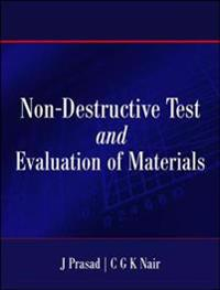 Non- Destructive Test And Evaluation of Materials