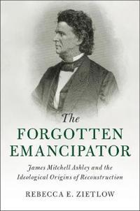 The Forgotten Emancipator