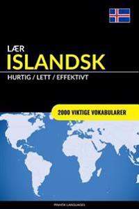 Lær Islandsk - Hurtig / Lett / Effektivt: 2000 Viktige Vokabularer