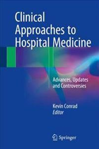 Clinical Approaches to Hospital Medicine