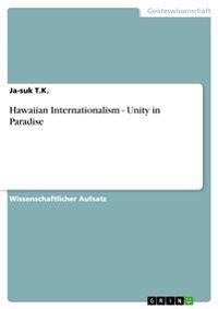 Hawaiian Internationalism - Unity in Paradise