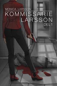 Kommissarie Larsson, del 1