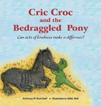 Cric Croc and the Bedraggled Pony