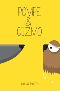 Pompe & Gizmo