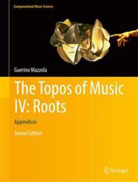 The Topos of Music IV: Roots